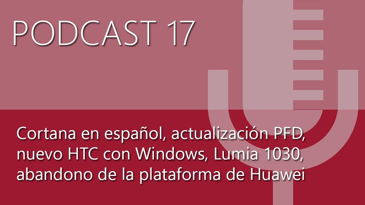 Ya está disponible el Podcast 17 de Microsoft Insider