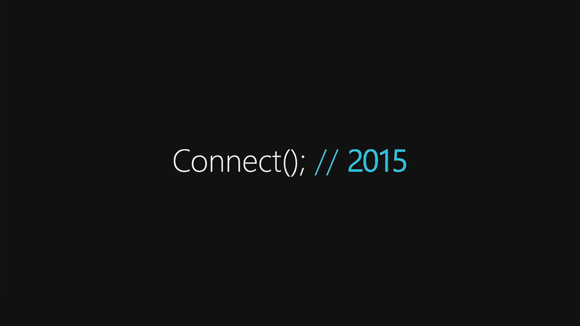 Connect(); 2015